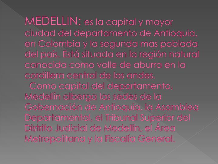 MEDELLIN: