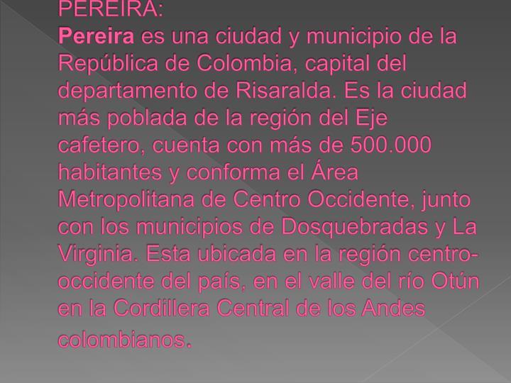 PEREIRA: