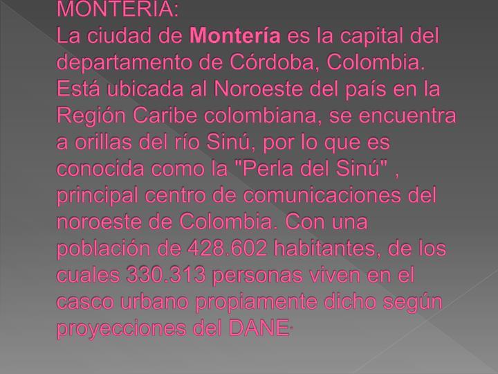 MONTERIA: