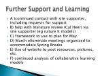 further support and learning
