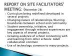 report on site facilitators meeting november 28