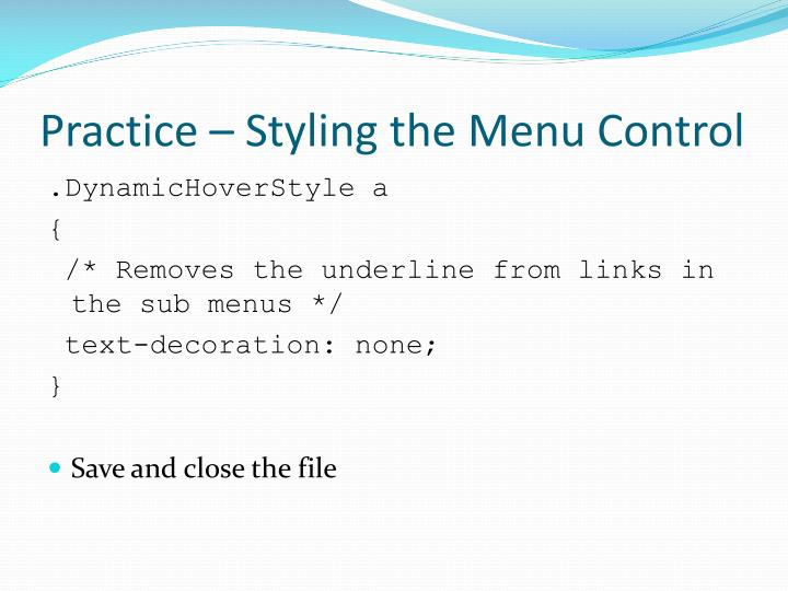 Practice – Styling the Menu Control