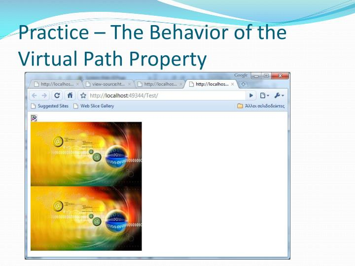 Practice – The Behavior of the Virtual Path Property