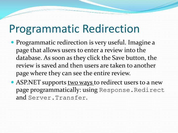 Programmatic Redirection