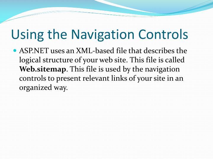 Using the Navigation Controls