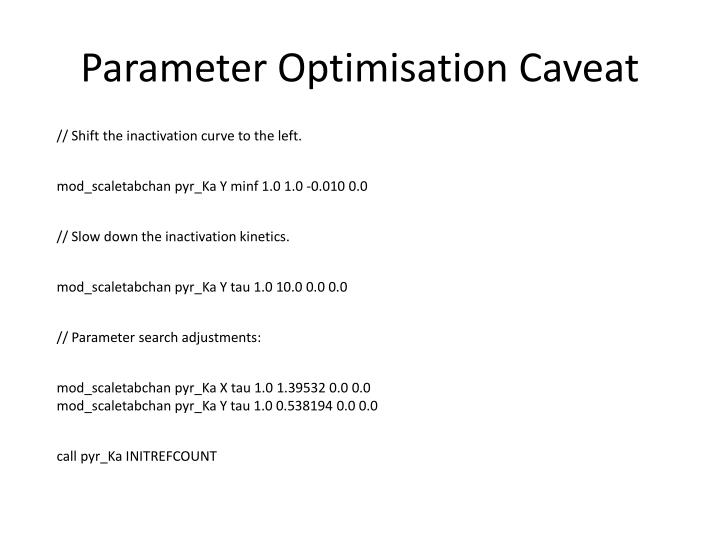 Parameter Optimisation Caveat