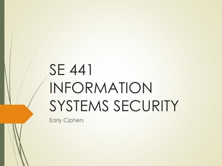 Se 441 information systems security