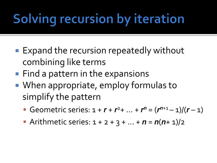 Solving recursion by iteration