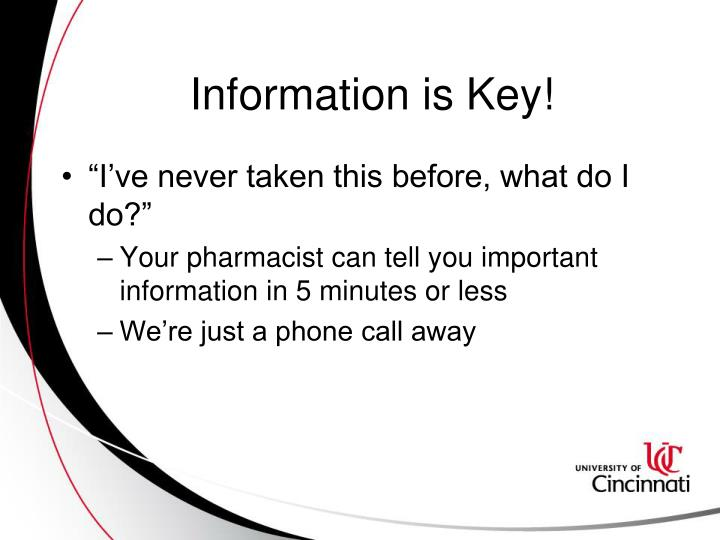 Information is Key!