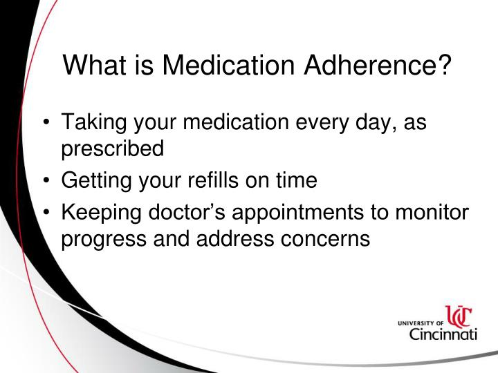 What is medication adherence