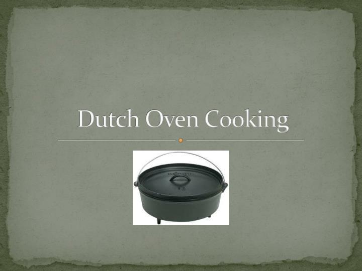 dutch oven cooking n.