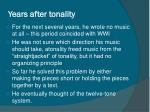 years after tonality