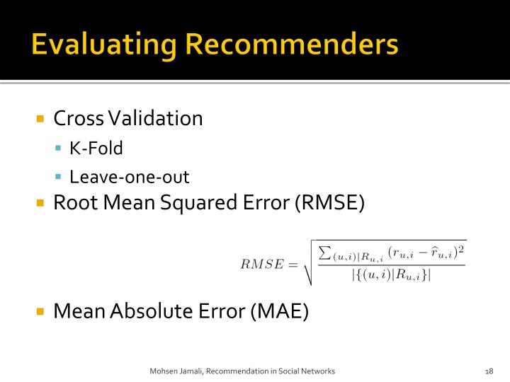 Evaluating Recommenders