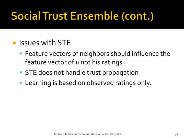 Social Trust Ensemble (cont.)