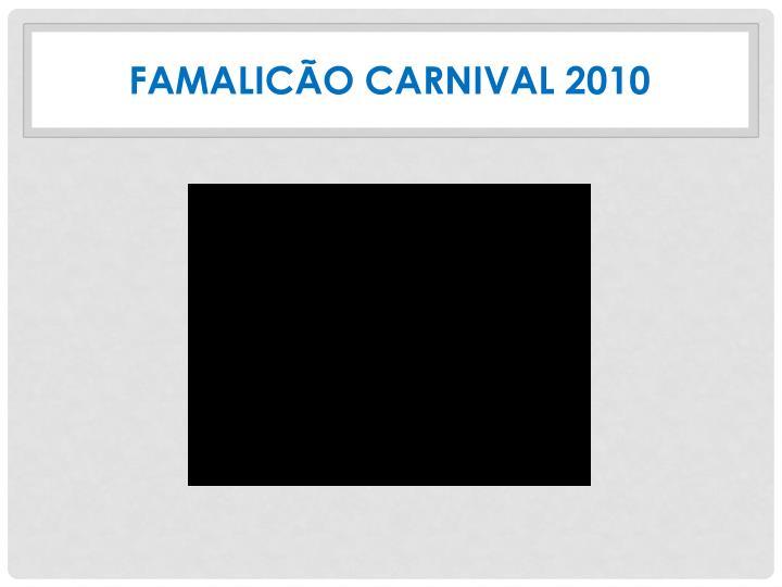 FAMALICÃO CARNIVAL 2010