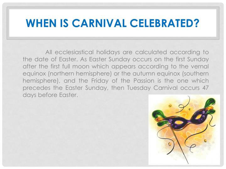 When is carnival c elebrated