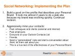 social networking implementing the plan