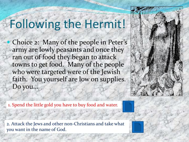 Following the Hermit!