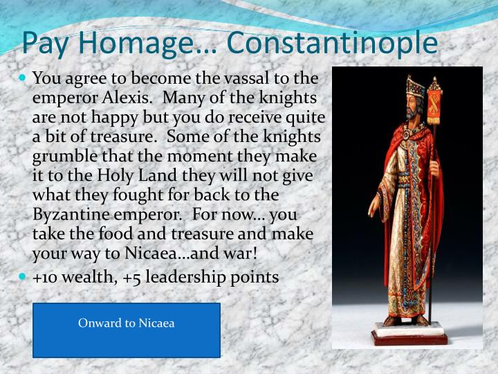 Pay Homage… Constantinople