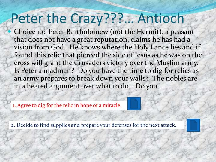 Peter the Crazy???… Antioch