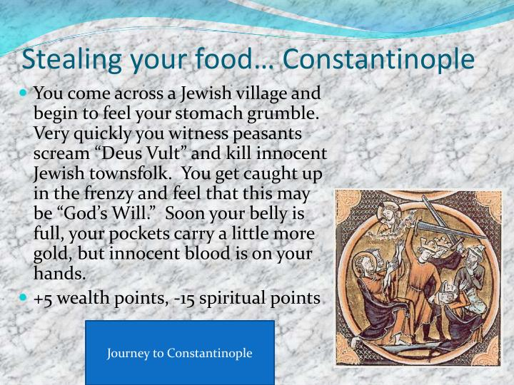 Stealing your food… Constantinople