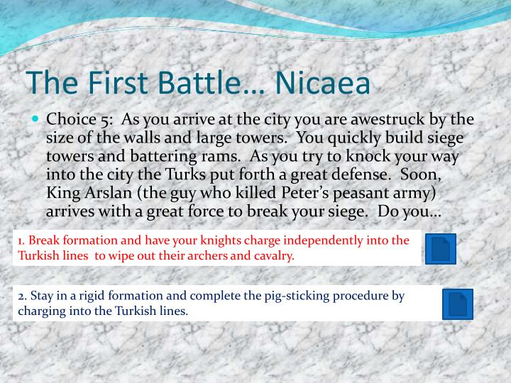 The First Battle… Nicaea