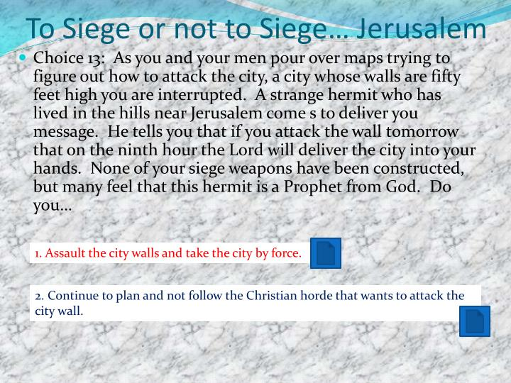 To Siege or not to Siege… Jerusalem