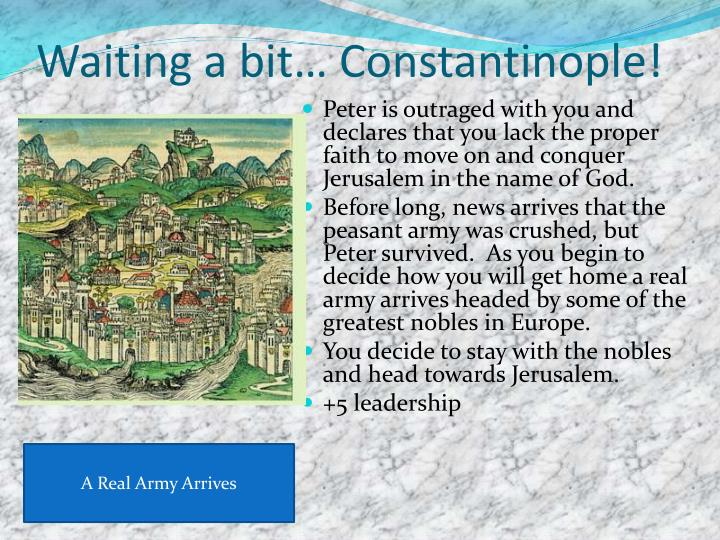 Waiting a bit… Constantinople!