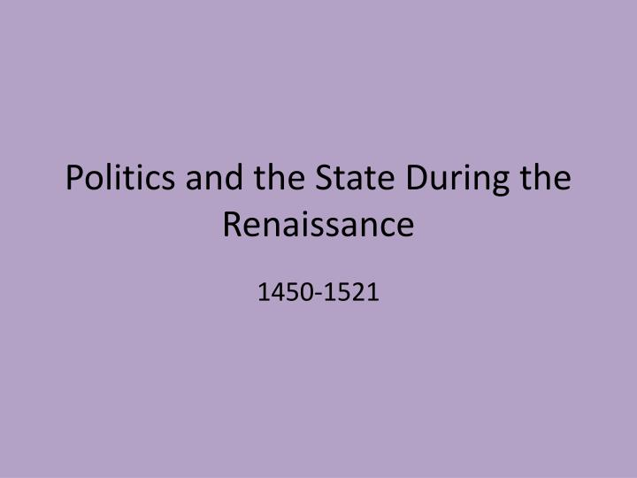 politics and the state during the renaissance n.