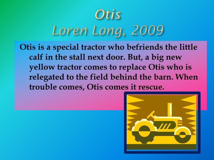 Otis loren long 2009