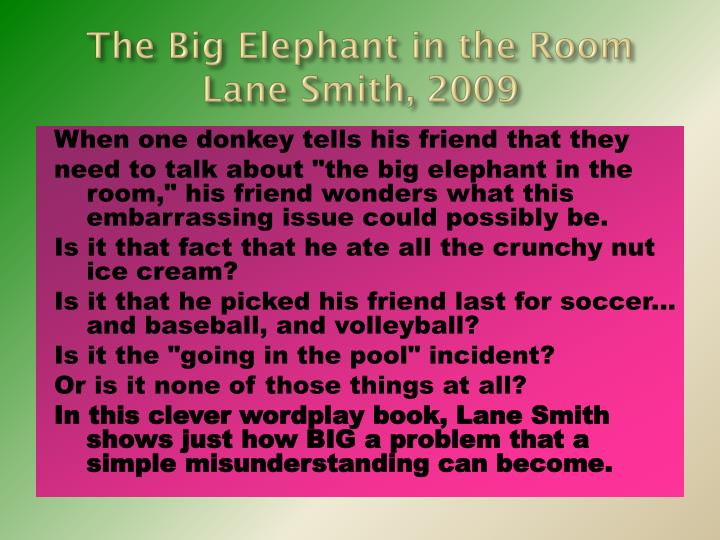 The Big Elephant in the Room