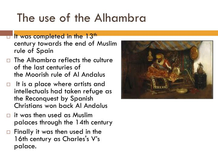 The use of the Alhambra