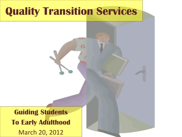 quality transition services n.