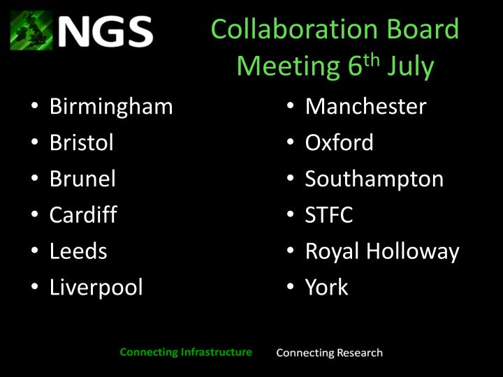 Collaboration board meeting 6 th july