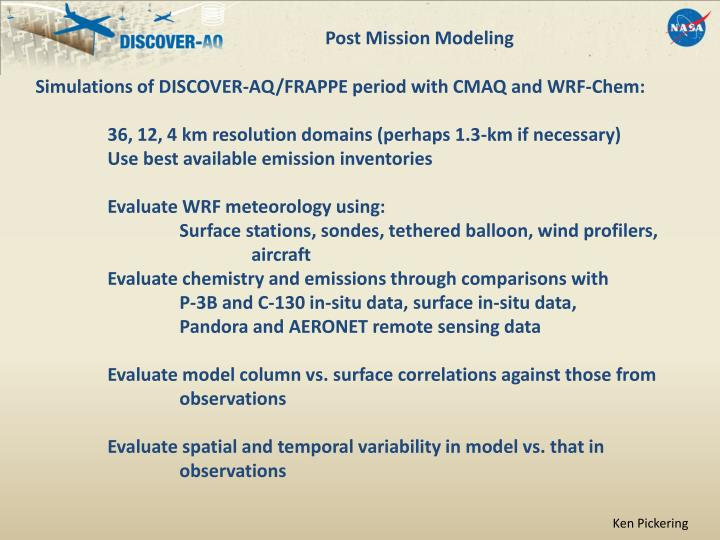 Post Mission Modeling