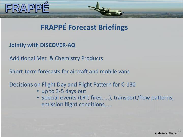 FRAPPÉ Forecast Briefings