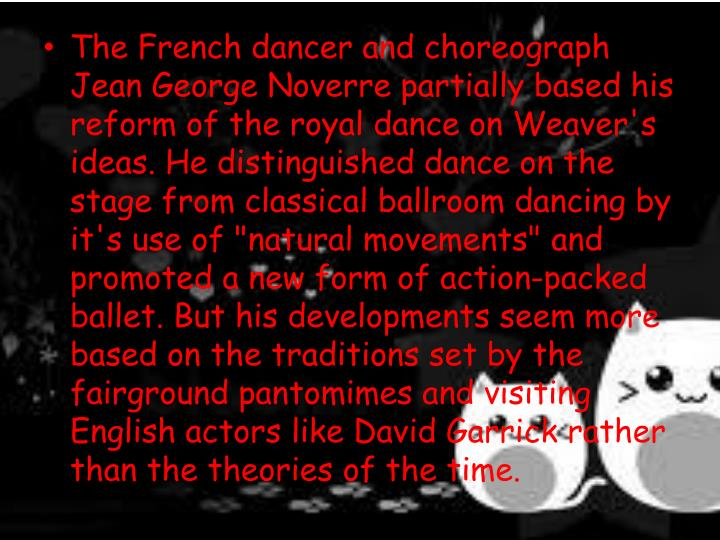 The French dancer and choreograph Jean George