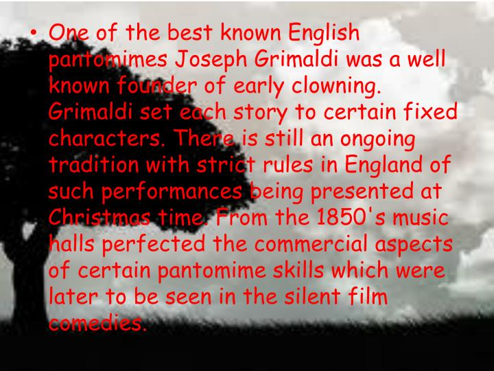 One of the best known English pantomimes Joseph