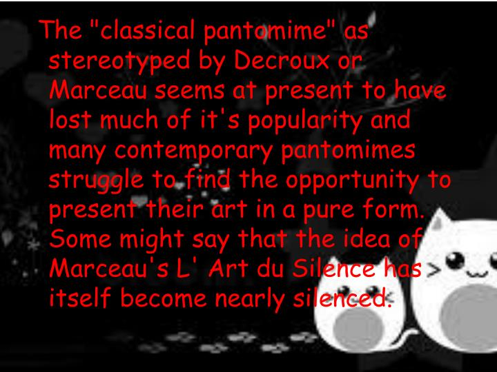 """The """"classical pantomime"""" as stereotyped by"""