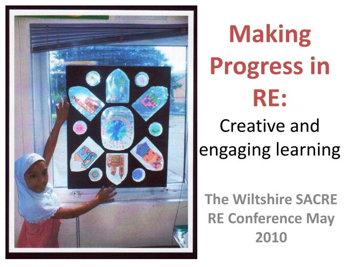 making progress in re creative and engaging learning n.