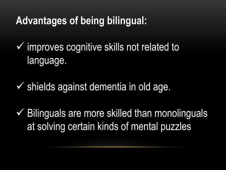 the advantages of being bilingual