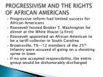 progressivism and the rights of african americans
