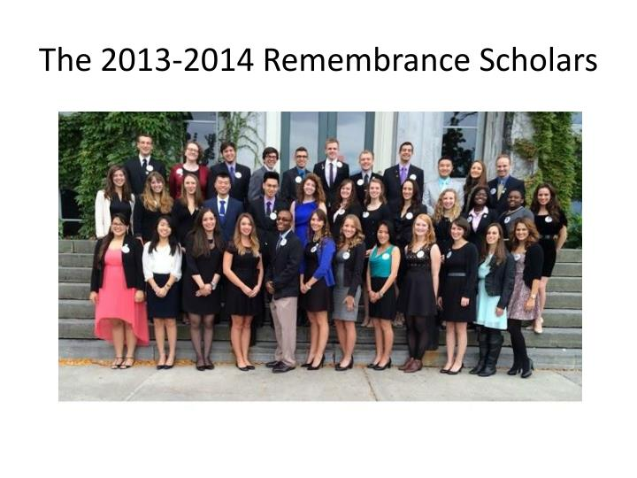 The 2013 2014 remembrance scholars