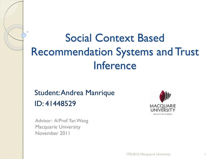 social context based recommendation systems and trust inference