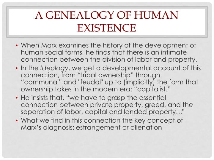 A genealogy of Human Existence
