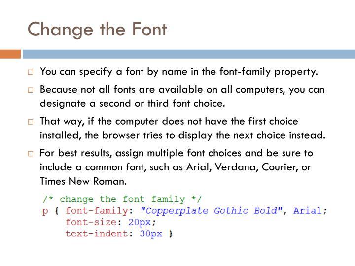 Change the Font