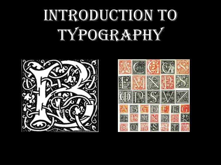 PPT - Introduction to Typography PowerPoint Presentation