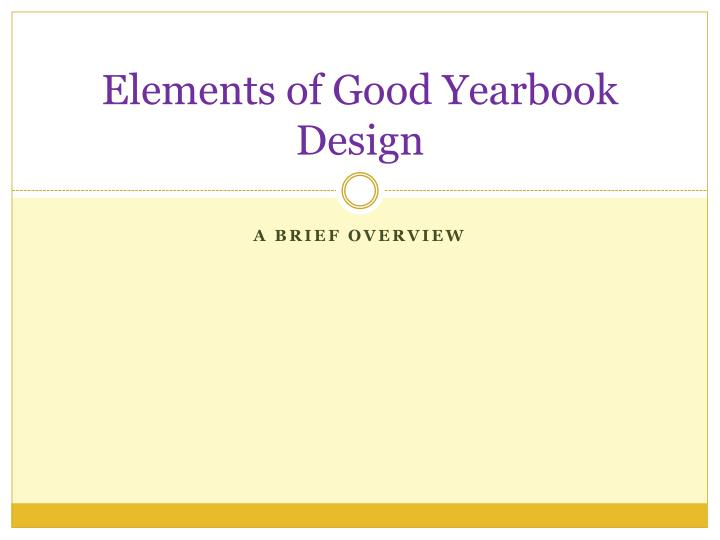 elements of good yearbook design n.