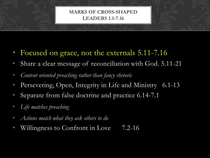 Marks of cross-shaped leaders 1.1-7.16