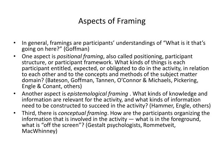 Aspects of Framing